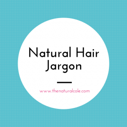 Natural Hair Jargon (2)