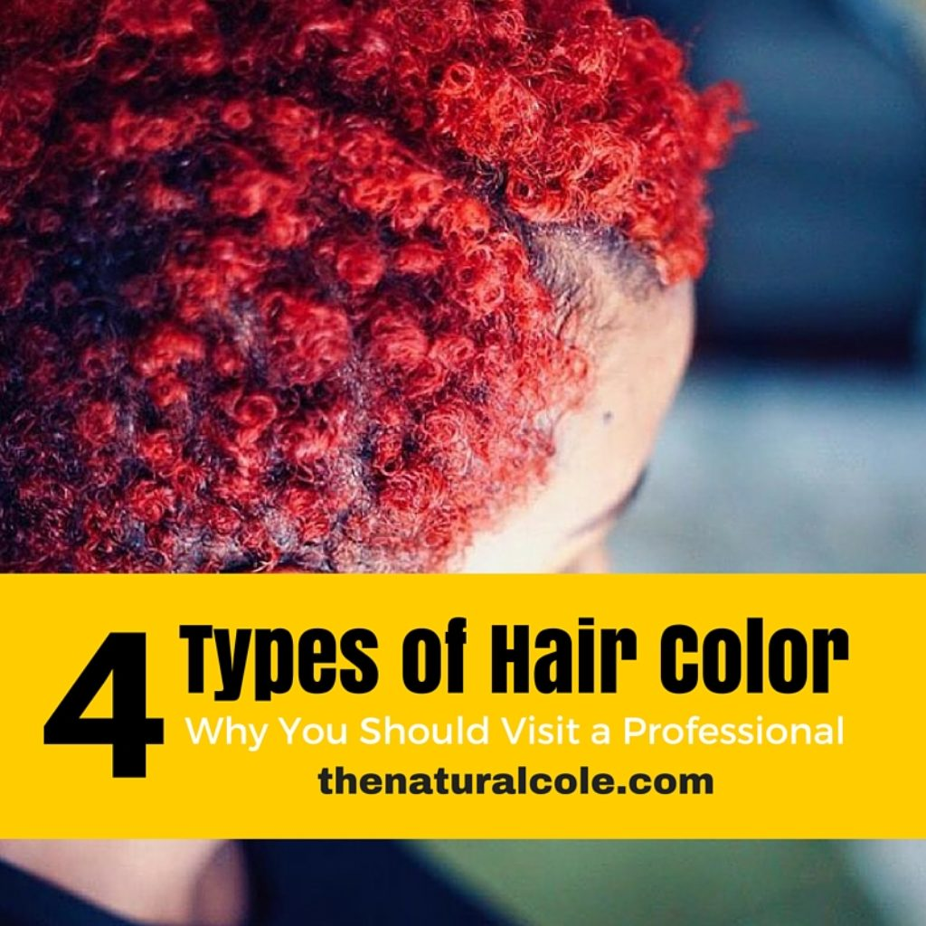 4 Types of Hair Color - The Natural Cole