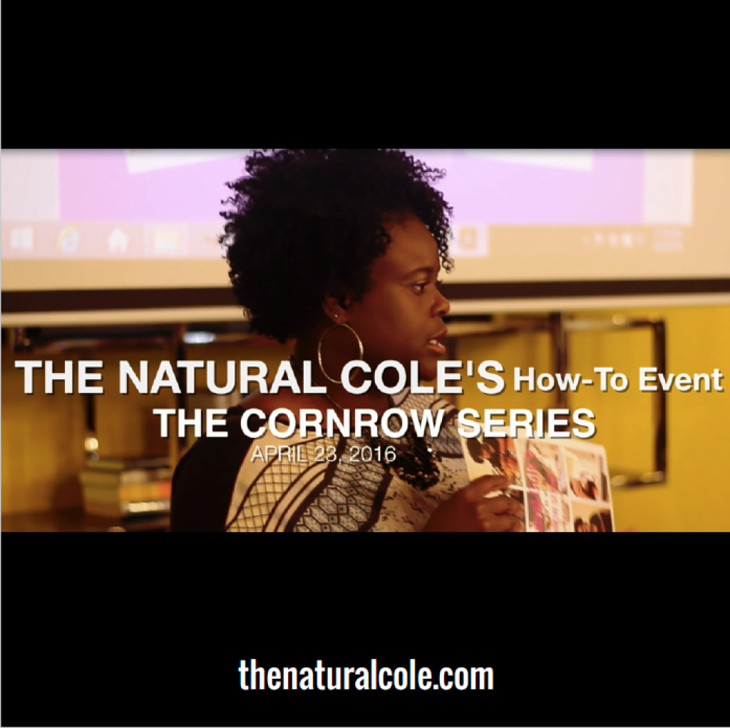 The Natural Cole's Cornrow Series