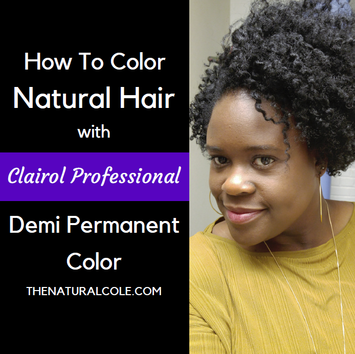 Demi Color on Natural Hair