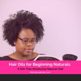 Oils for Beginning Naturals