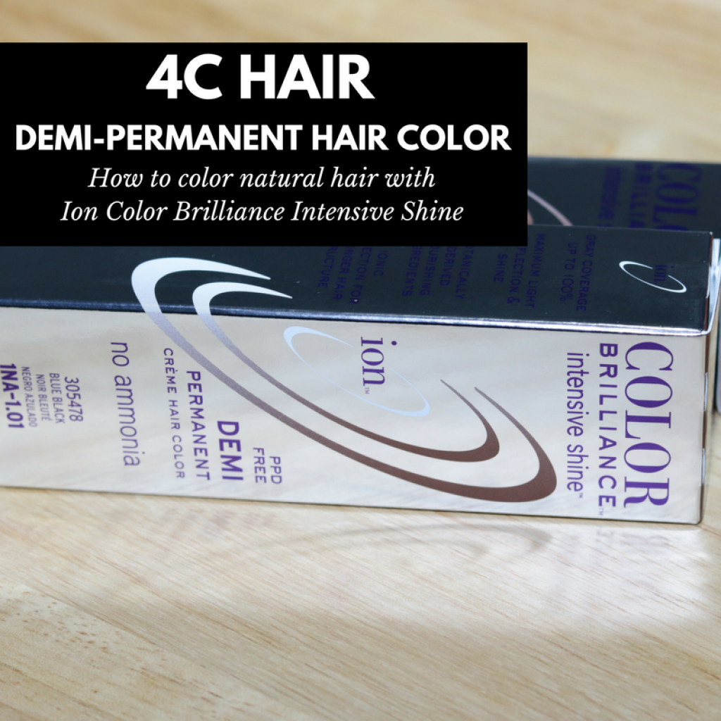 Ion Color Brilliance Intensive Shine On 4c Natural Hair The